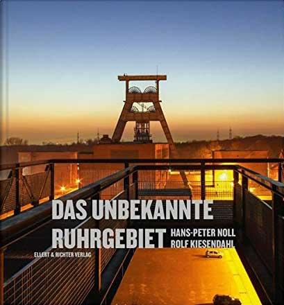 Das unbekannte Ruhrgebiet – eine Bildreise