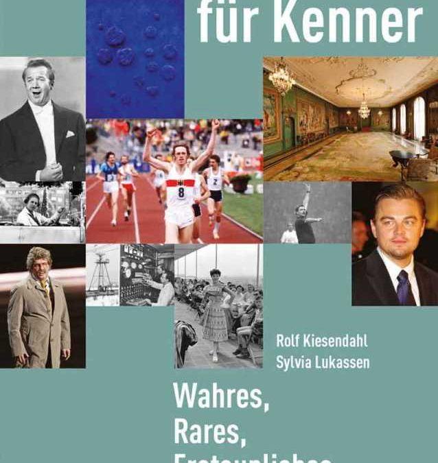 Ruhrgebiet für Kenner: Wahres, Rares, Erstaunliches